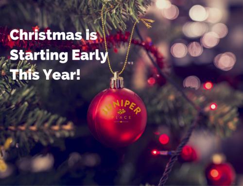 Christmas Starts November 9th at Juniper Place!